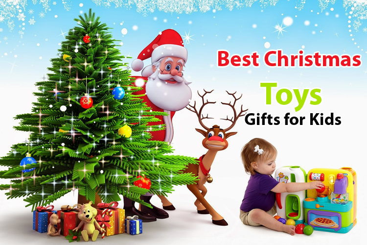 best christmas toys gifts for kids - Best Christmas Gifts For Kids