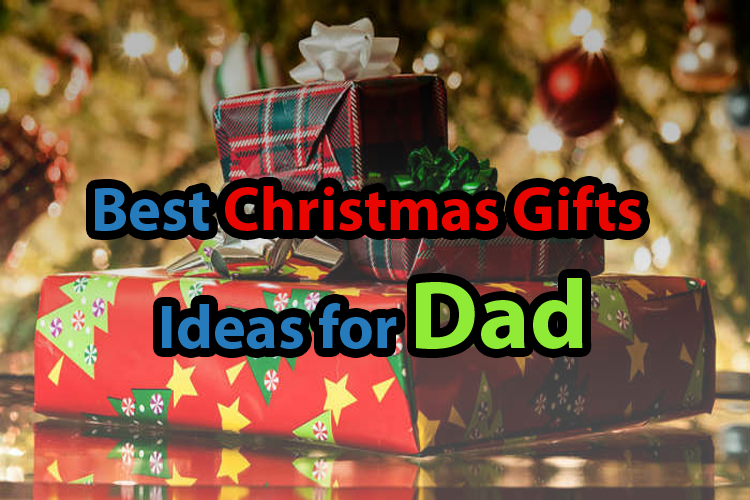 10 Best Christmas Gifts Ideas For Dad 2017 Uk Cheap
