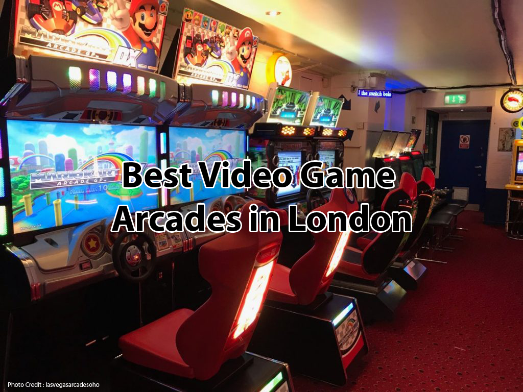 Best Places with Video Game Arcade in London, UK