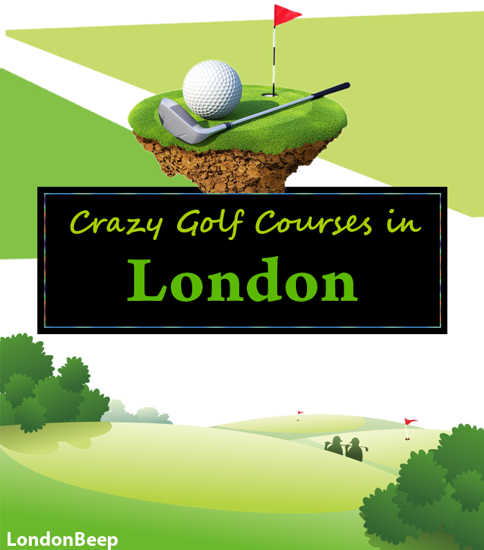 Crazy Golf London - Crazy Golf Courses in London UK