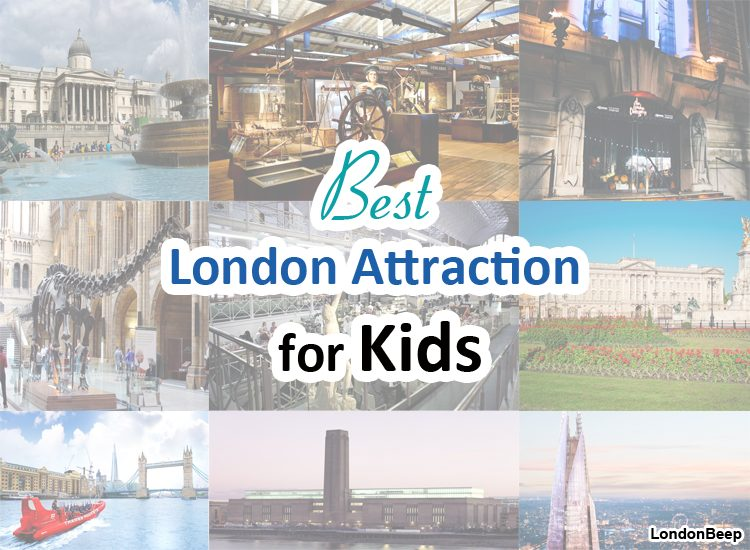 24+ Best London Attraction for Kids UK 2020