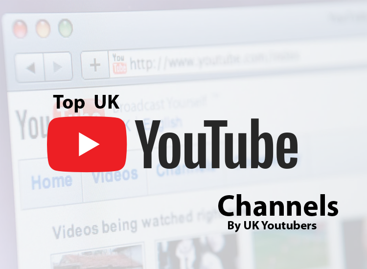 Top  UK Youtube Channels By UK Youtubers 2020