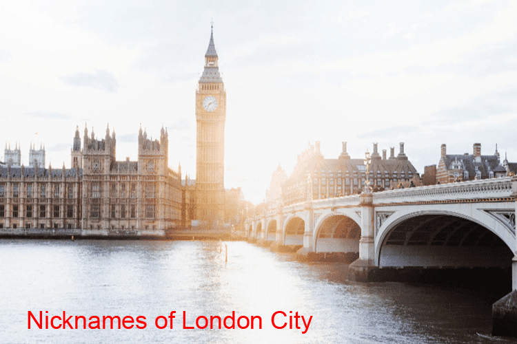 Popular Nicknames of London City 2020/ 2021 UK